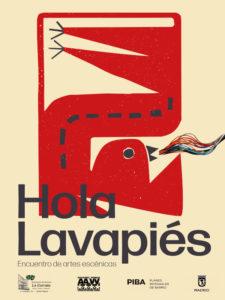 Hola Lavapiés | Encuentro de artes escénicas | 21-27/06/2021 | Barrio de Lavapiés | Centro | Madrid | Cartel