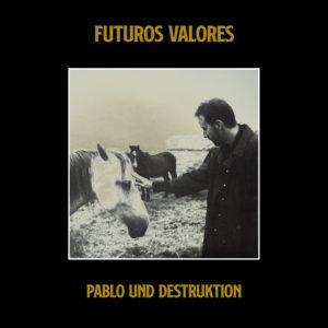 Futuros valores | Pablo Und Destruktion | Teatro del Barrio | 2/07/2021 | Lavapiés | Madrid | Portada disco