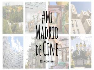 Premios #MiMadriddeCine 2021 | Ciudad de Madrid Film Office y EGEDA | Cartel